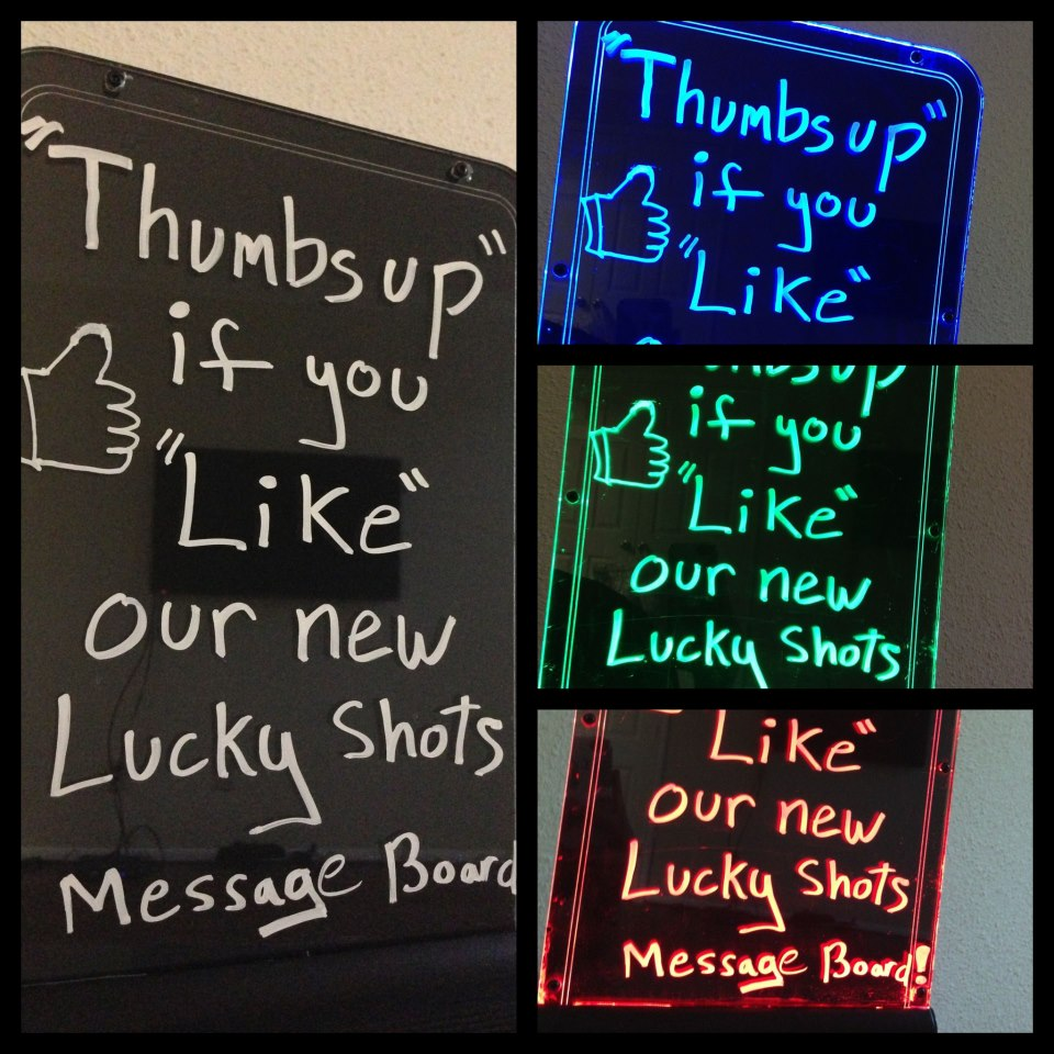 Lucky Shots | New LED Message Board for Your Next Event